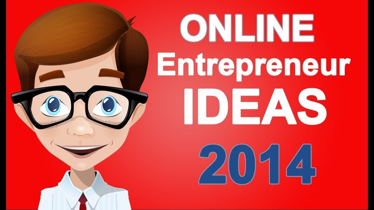 10 Lovable Business Ideas For Young Entrepreneurs online entrepreneur ideas great home business idea for you in 2016 2021