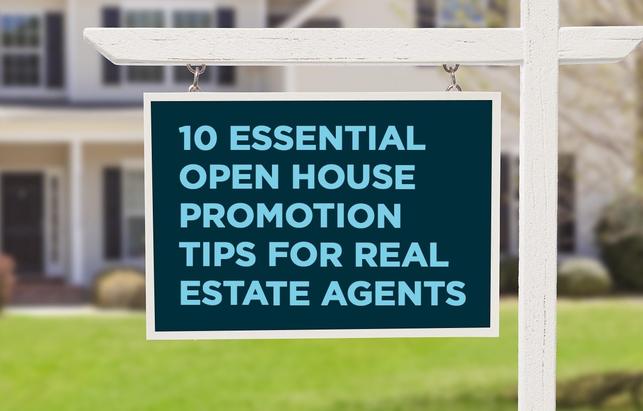 10 Perfect Real Estate Open House Ideas open house promotion real estate marketing tips 2020
