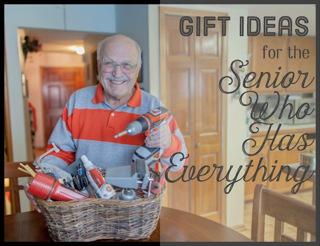 original gift ideas for seniors who don't want anything | holidappy