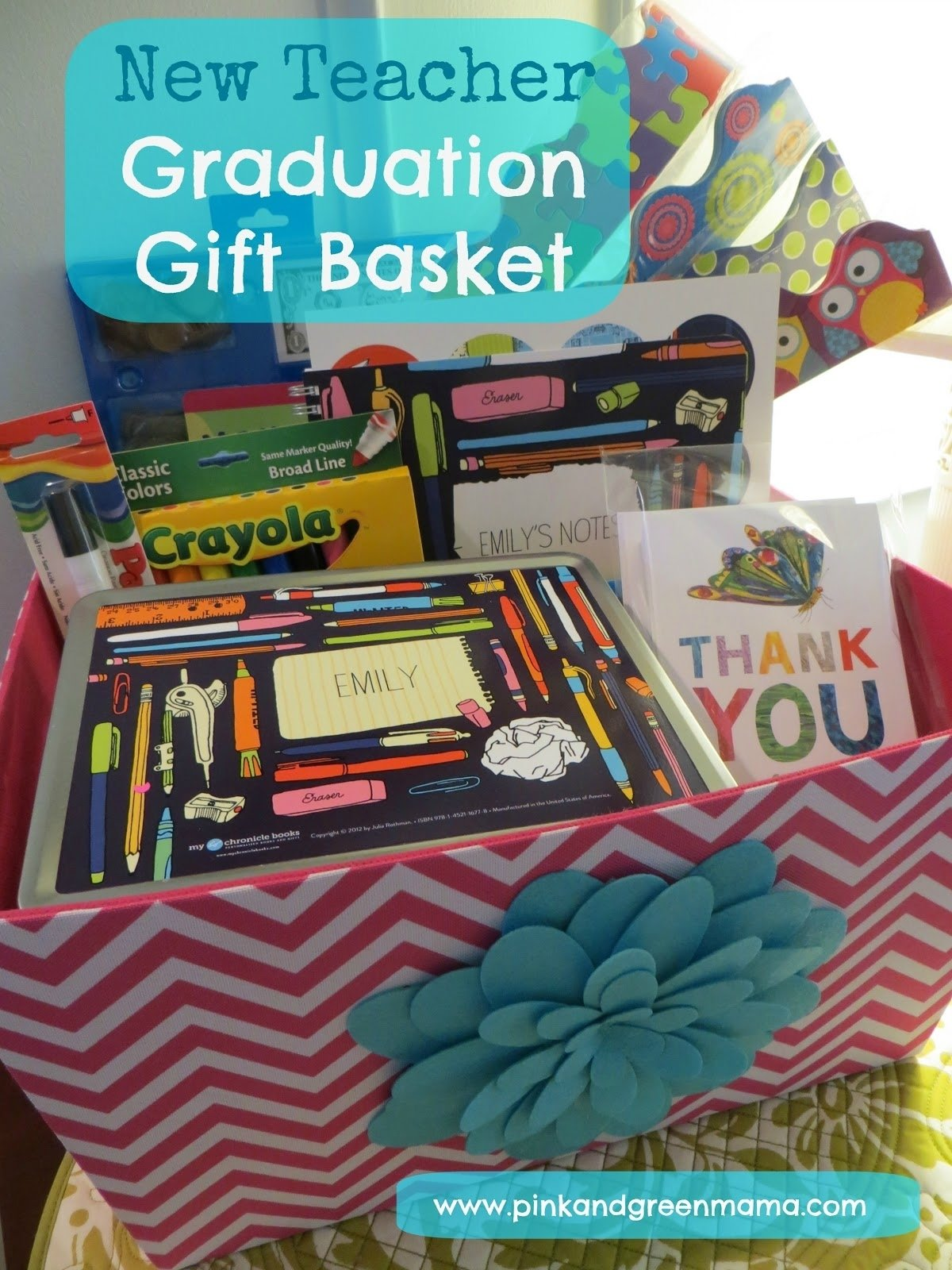 10 Great Gift Basket Ideas For Teachers pink and green mama graduation gift basket for a new teacher with 2 2021