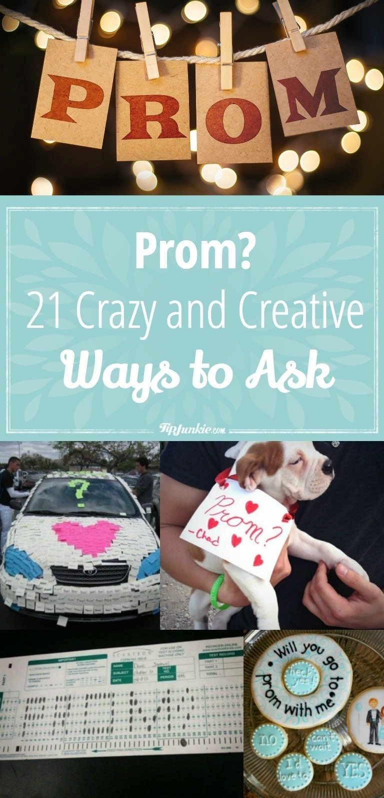 10 Pretty Ask A Girl To Prom Ideas prom 21 crazy and creative ways to ask tip junkie 5 2021