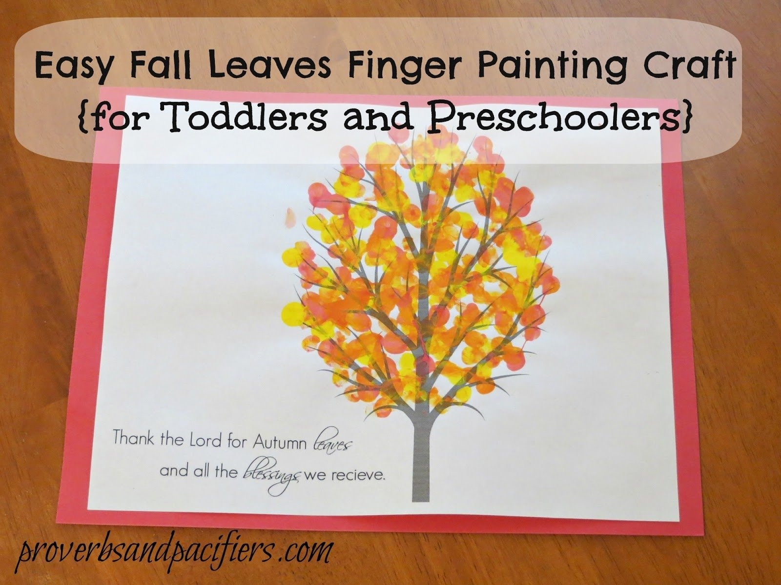 10 Cute Craft Ideas For 3 Year Olds proverbs and pacifiers easy fall leaves finger painting craft free 2021