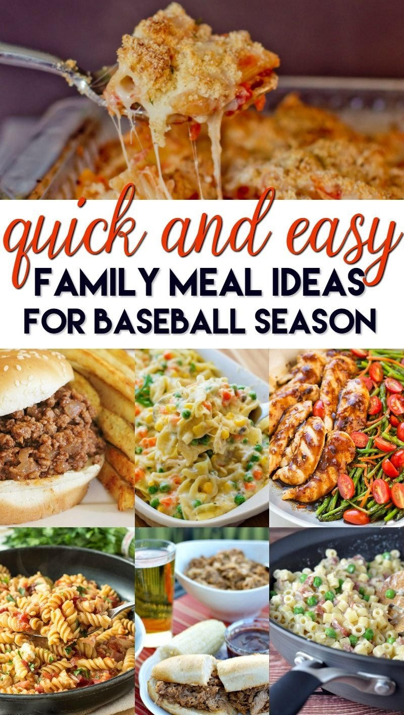10 Unique Weeknight Dinner Ideas For Families quick and easy family meal ideas for baseball season easy family 2021