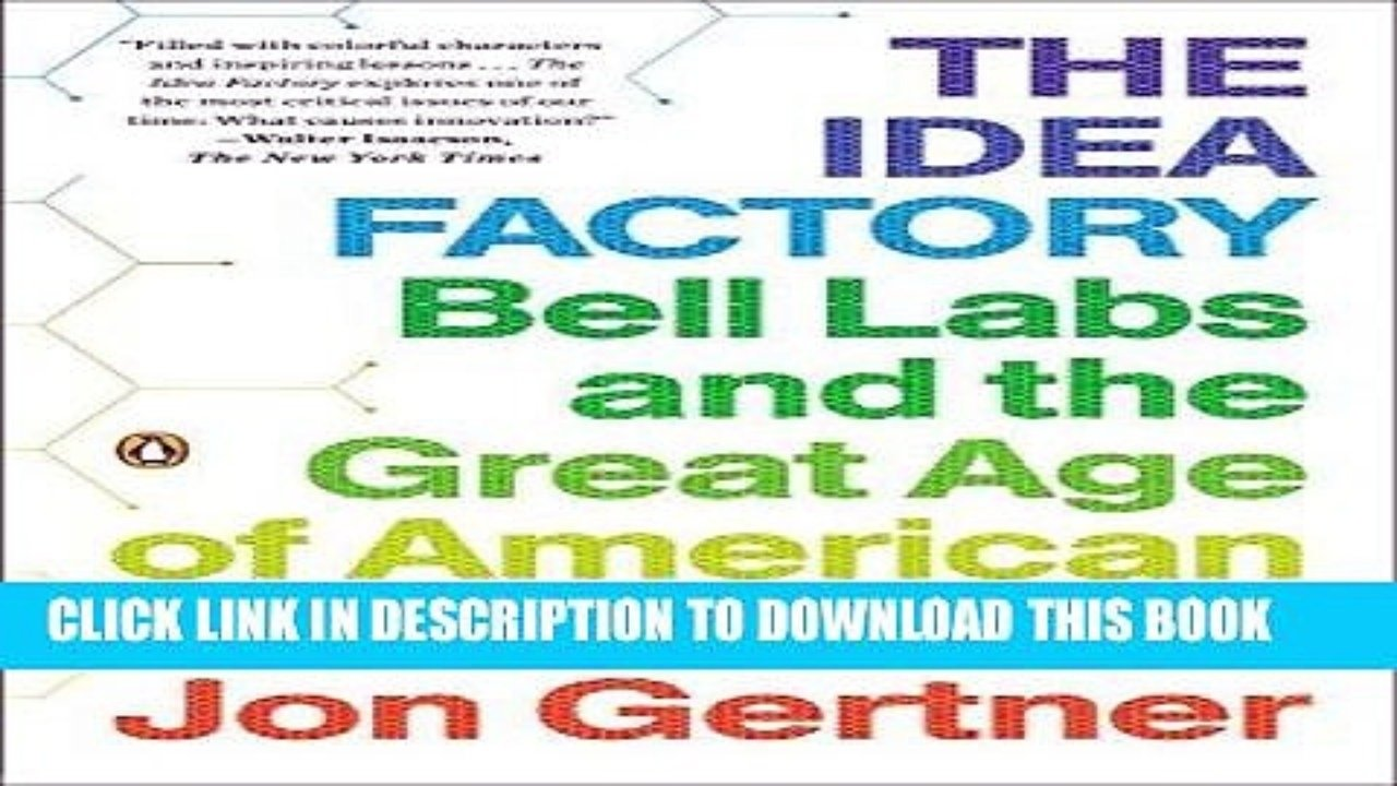 10 Attractive The Idea Factory Bell Labs read pdf epub the idea factory bell labs and the great age of