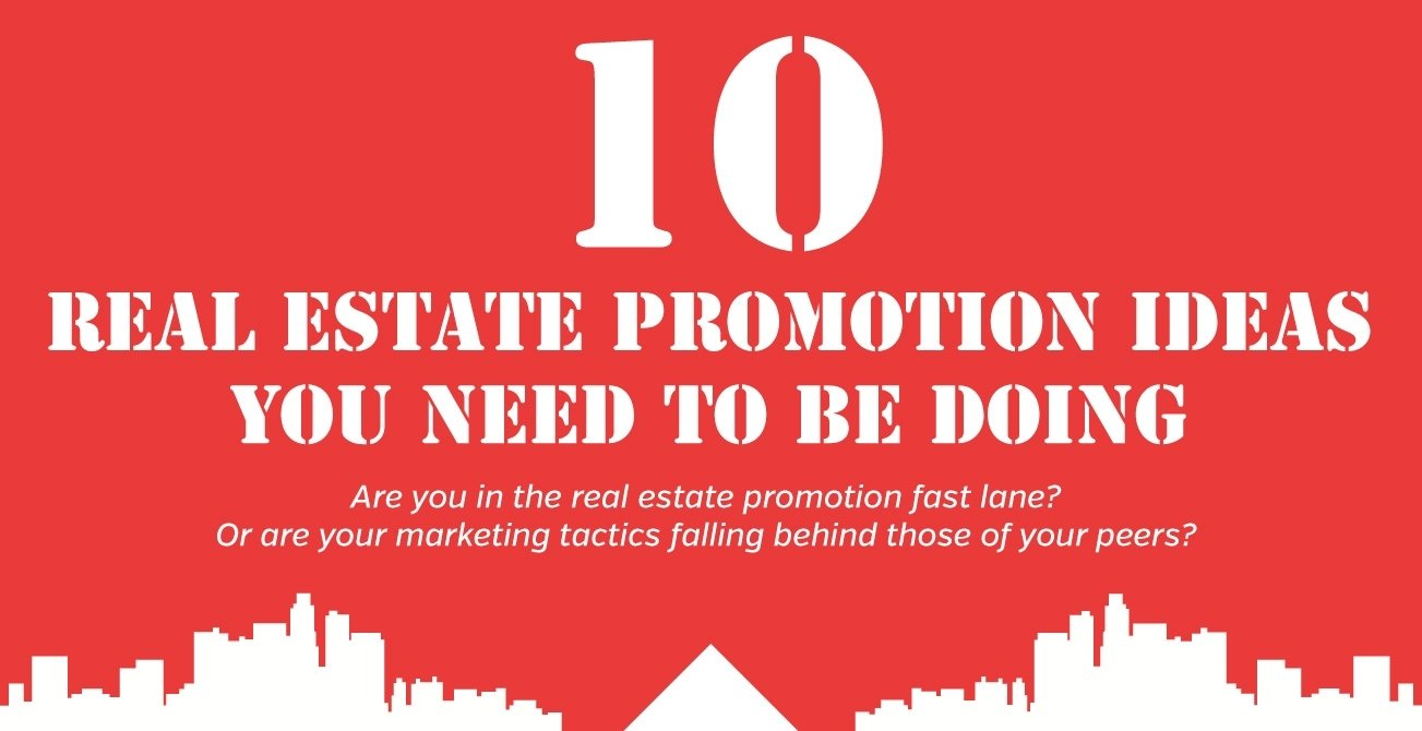 10 Unique Marketing Ideas For Real Estate Agents real estate promotion ideas that you arent doing 2020