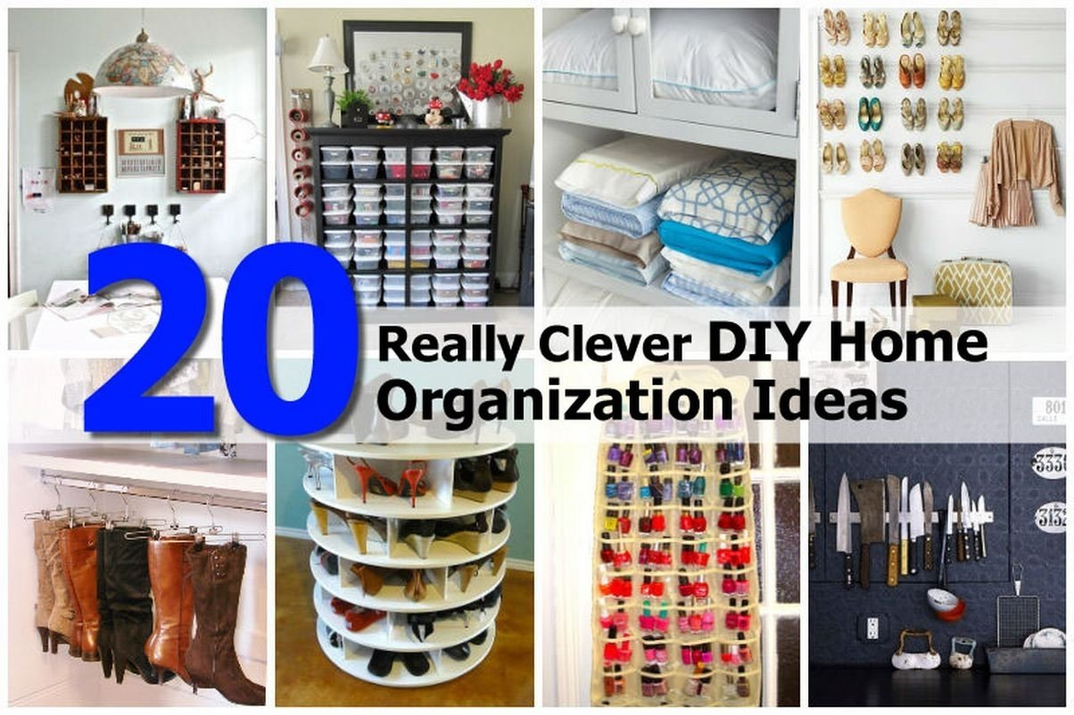 10 Most Popular Home Organization Tips And Ideas really clever diy home organization ideas tips homes alternative 2020