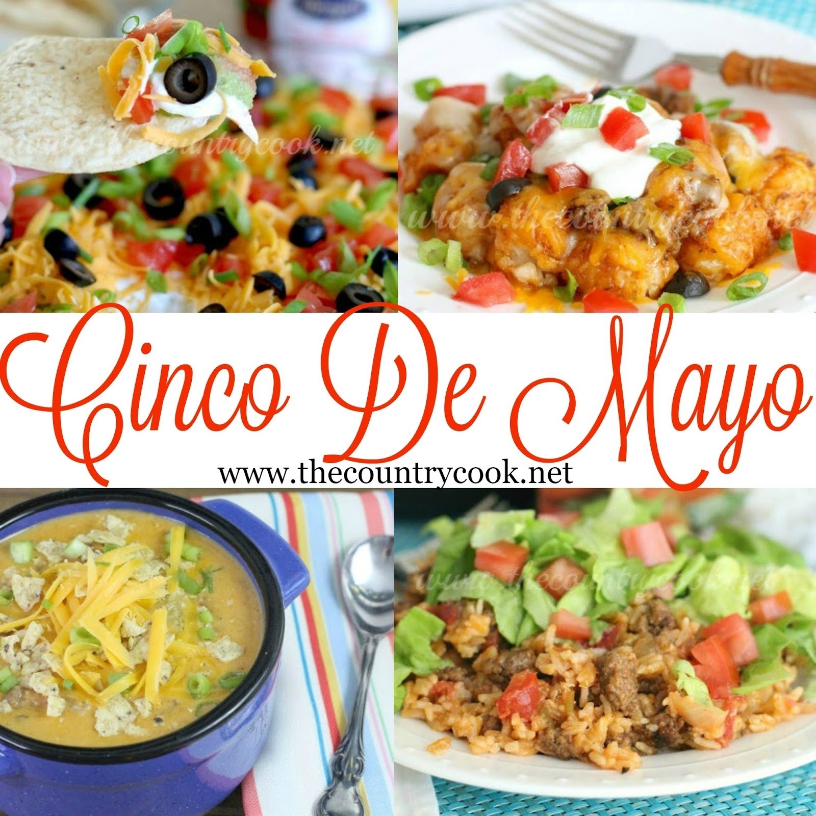 10 Most Recommended Cinco De Mayo Potluck Ideas recipes to celebrate cinco de mayo the country cook 2021