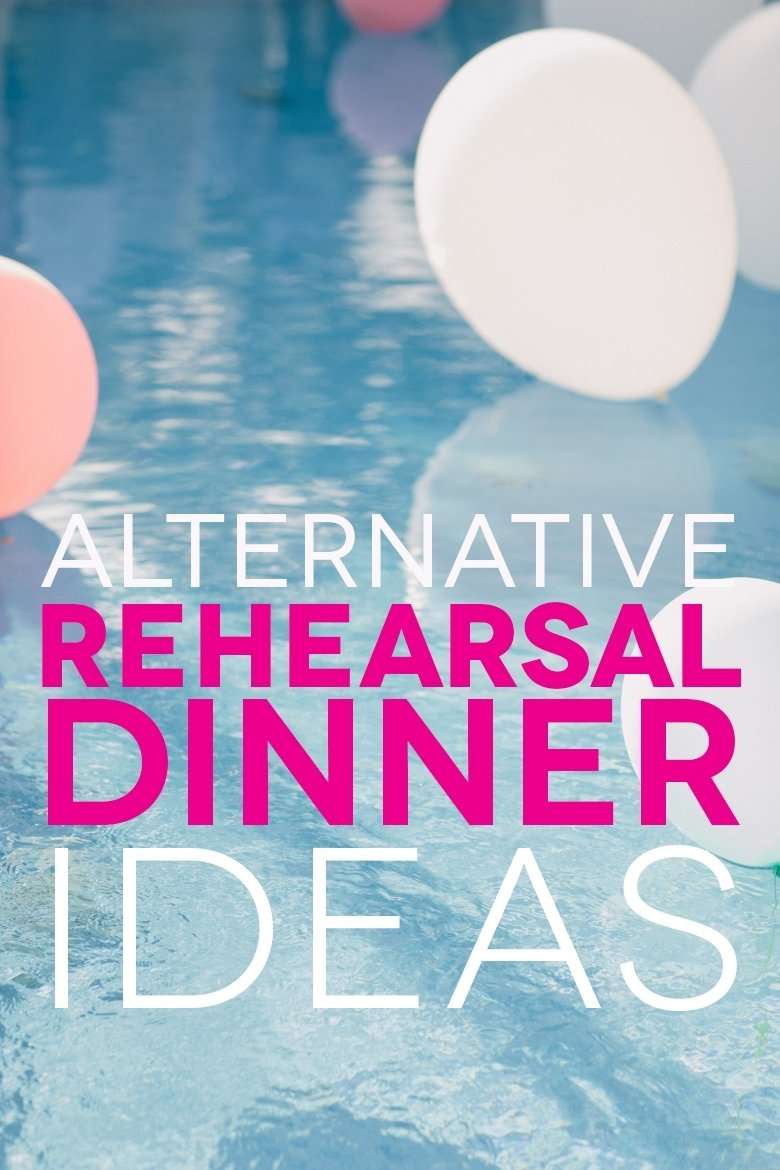 10 Unique Rehearsal Dinner Ideas On A Budget rehearsal dinner ideas etiquette for the modern world a 1