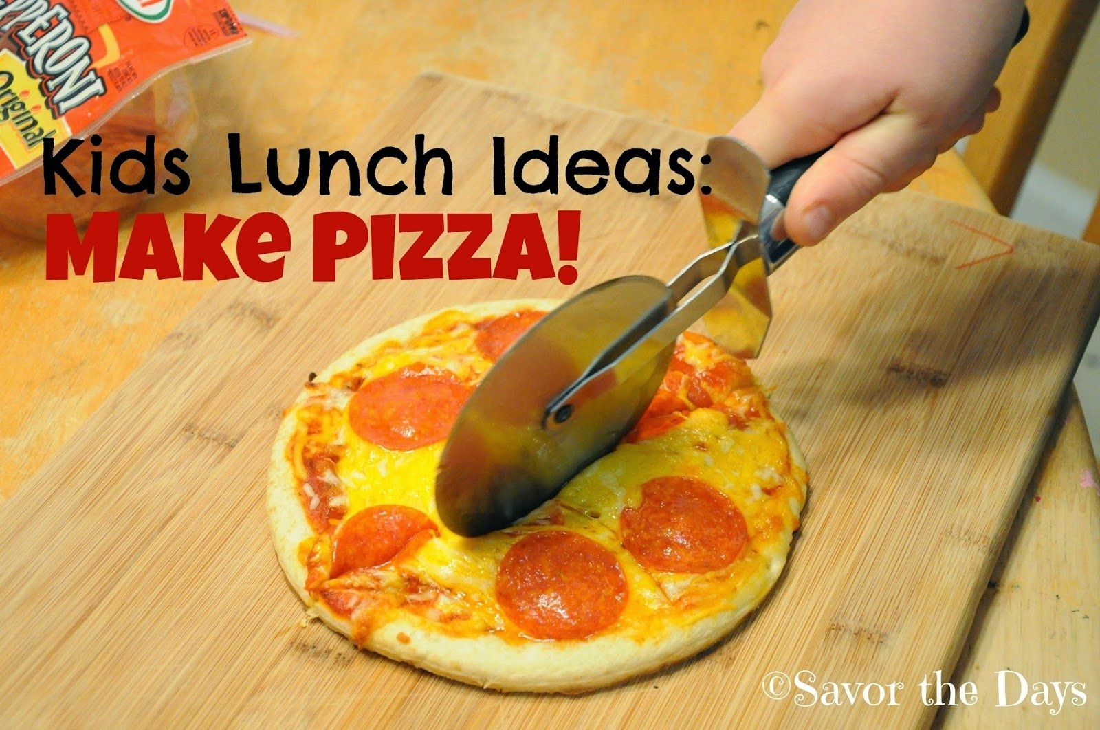 10 Trendy Summer Lunch Ideas For Kids savor the days summer lunch ideas for kids make a pizza 2020