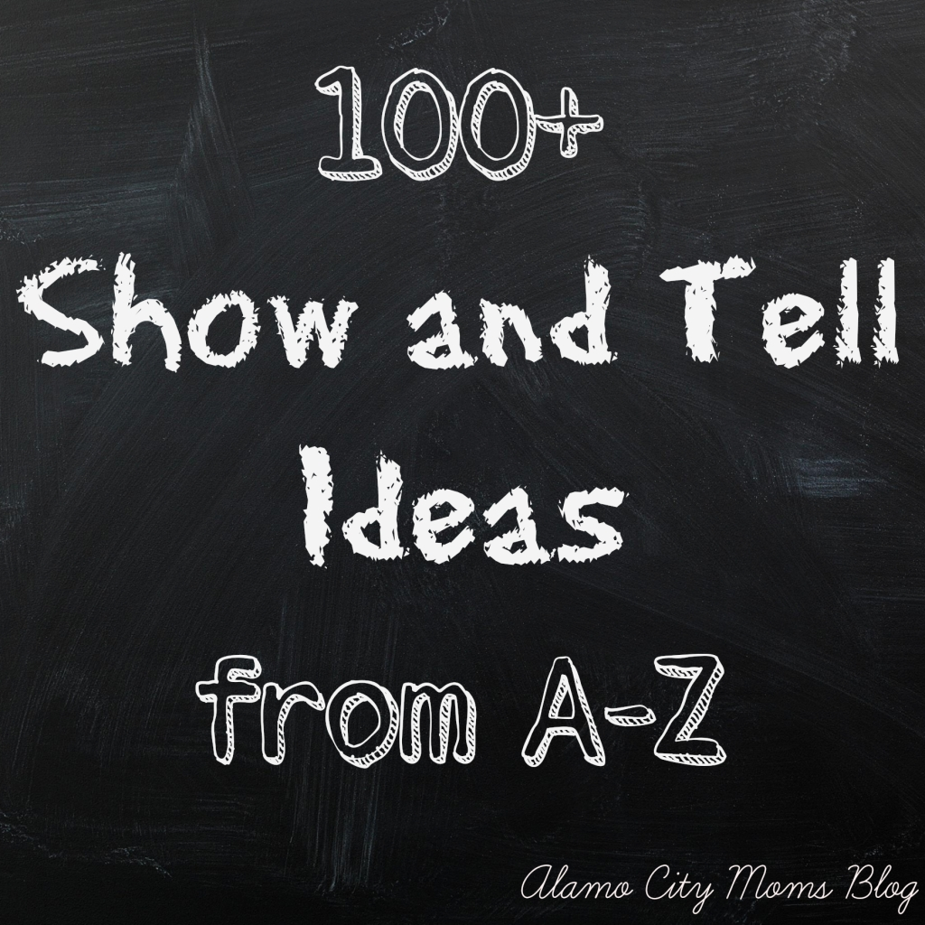 10 Amazing Show And Tell Ideas For Kids show tell ideas from a to z 4 2020