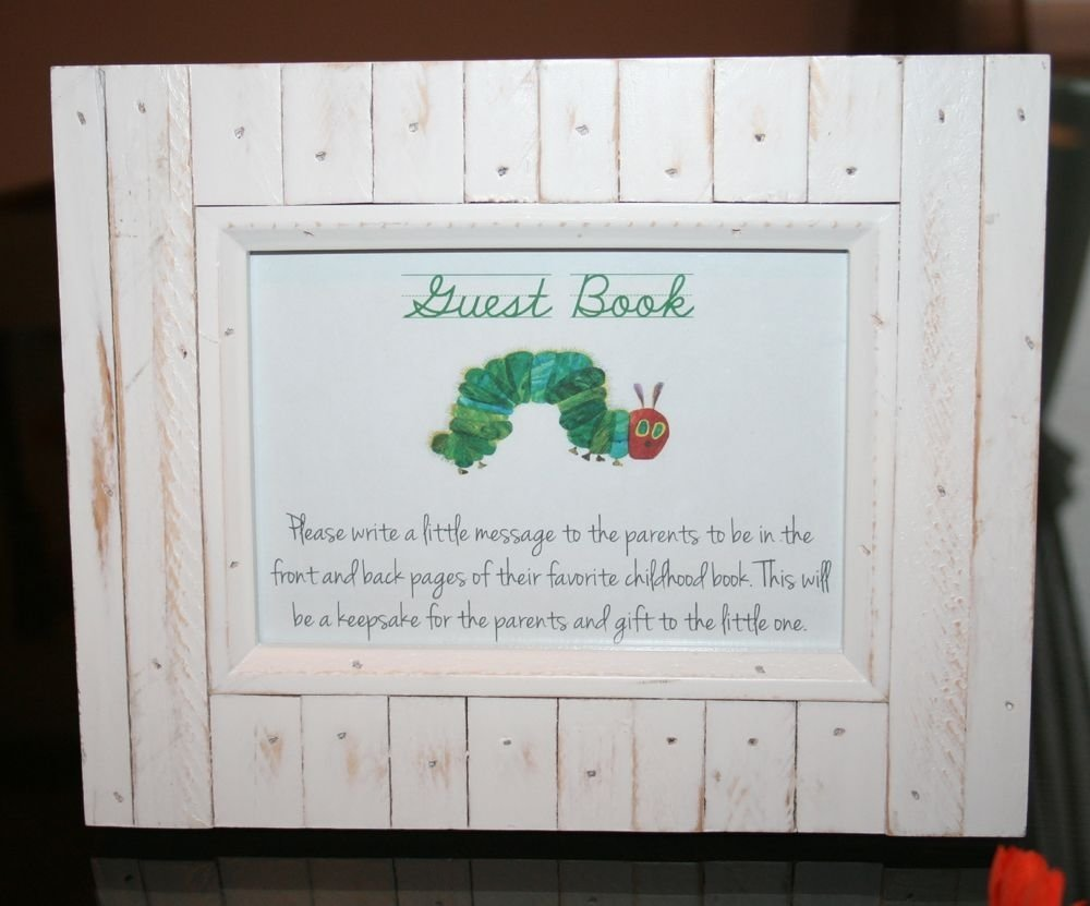 10 Awesome Baby Shower Guest Book Ideas sign the guest book instuctions for very hungry catapillar themed 2020