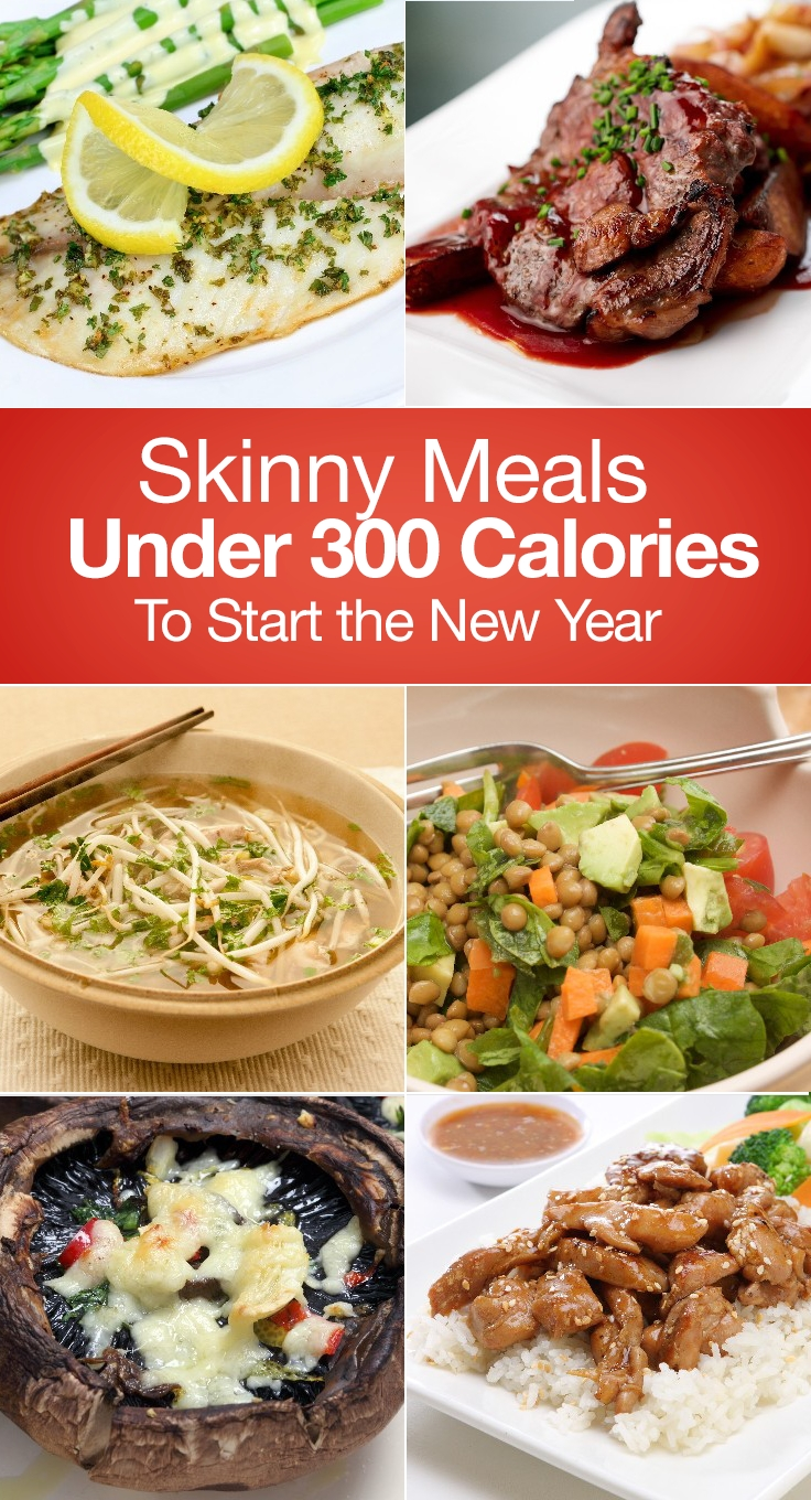 skinny meals under 300 calories to start the new year | skinny meals