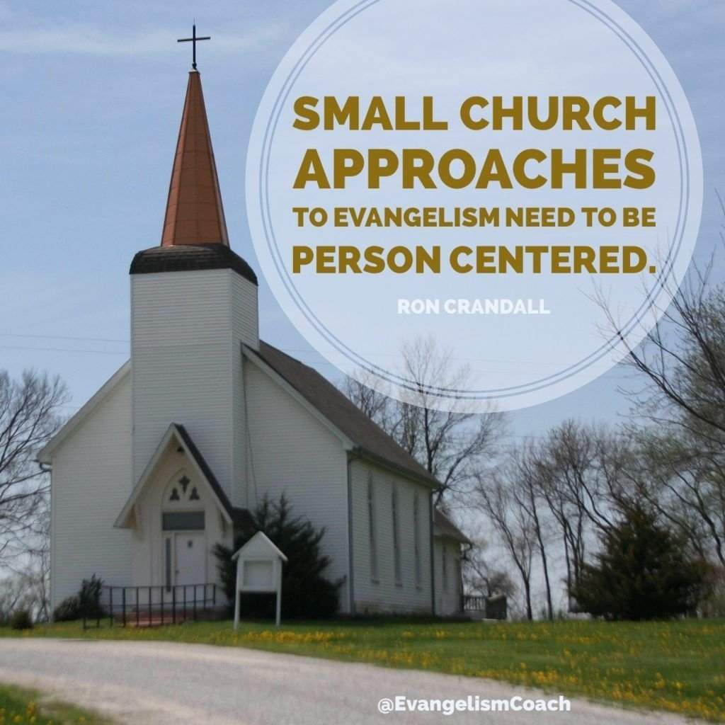 small church approaches to evangelism need to be person centered