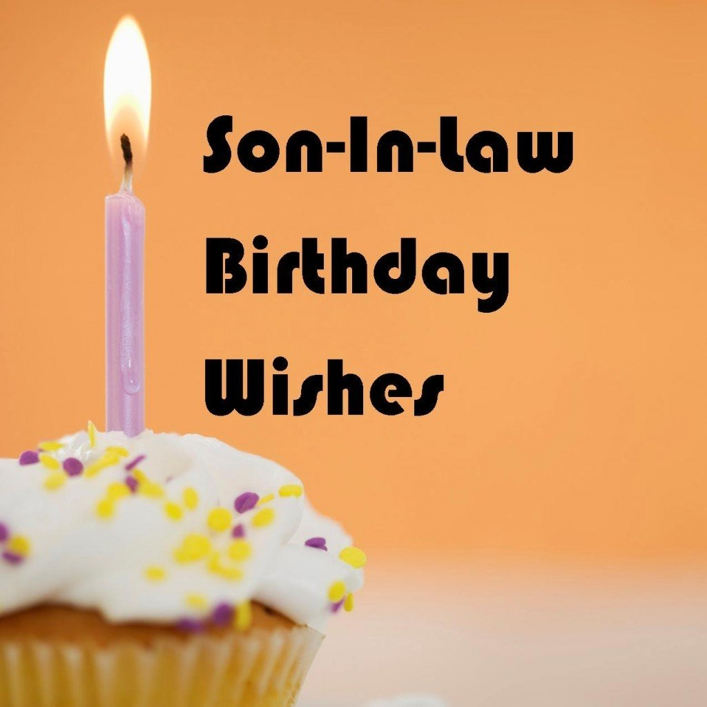 10 Wonderful Gift Ideas For Son In Law son in law birthday wishes what to write in his card holidappy