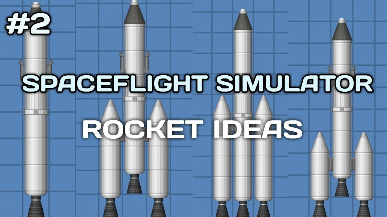 10 Fabulous A Rocket To The Moon Your Best Idea space flight simulator 2 best rockets i have tested youtube 2021