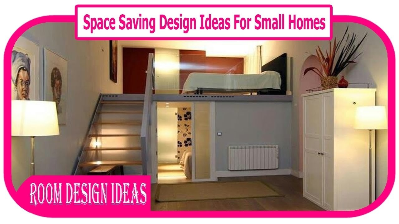 10 Perfect Space Saving Ideas For Small Homes space saving design ideas for small homes 10 best space saving 2020