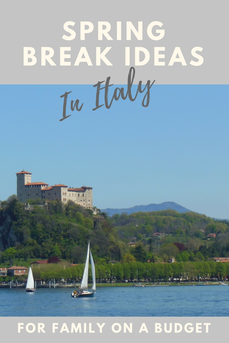 spring break ideas for families on a budget | tips 4 italian trips