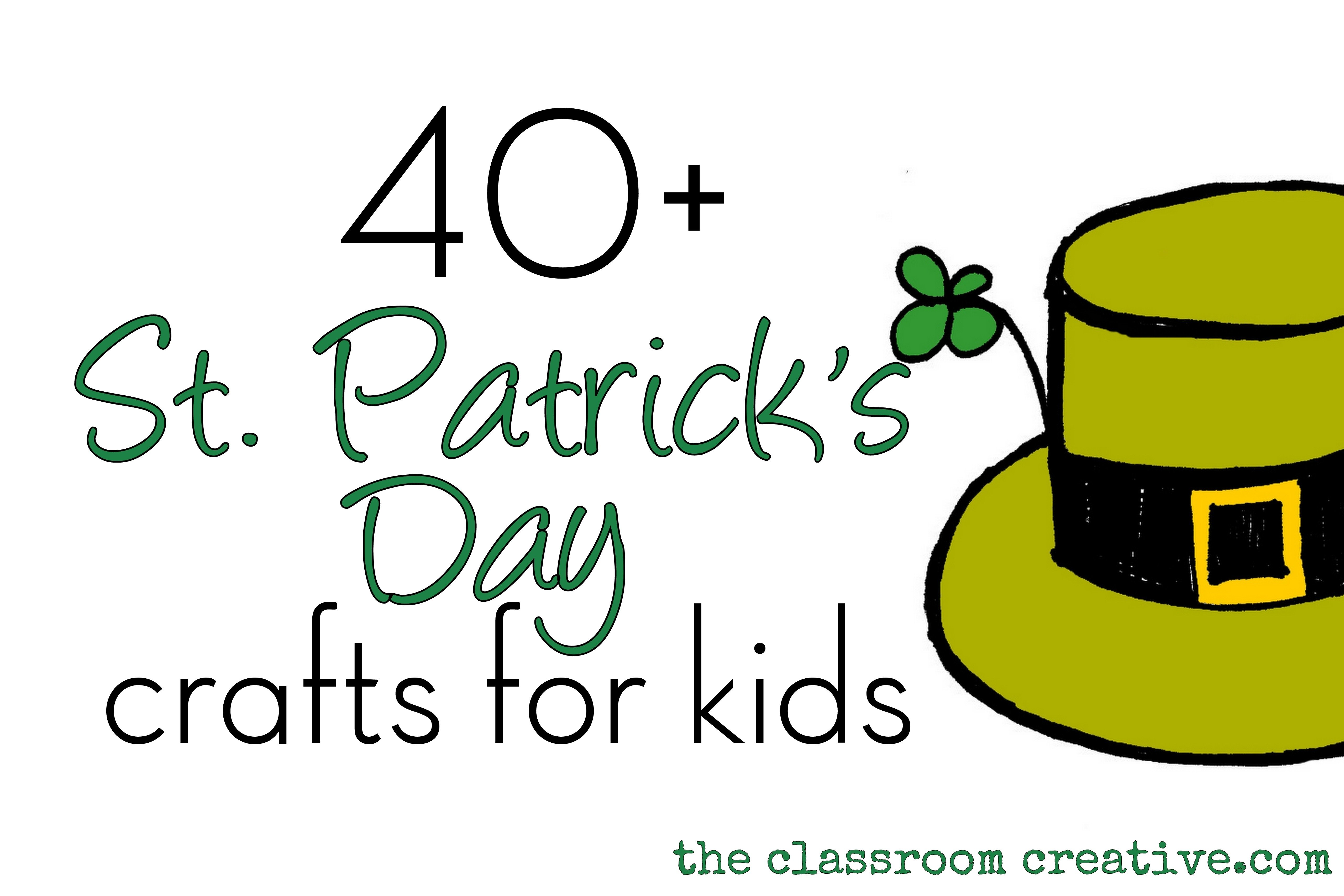 10 Cute St Patrick Day Craft Ideas st patricks day craft ideas for kids 2021