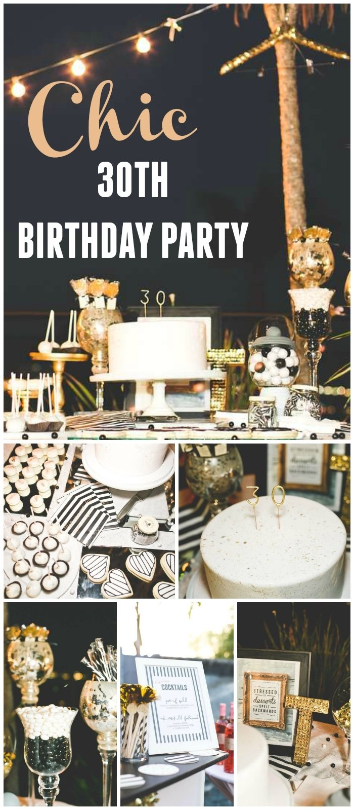 10 Gorgeous Party Ideas For 30Th Birthday stripes glitter birthday chic black white gold 30th birthday 6