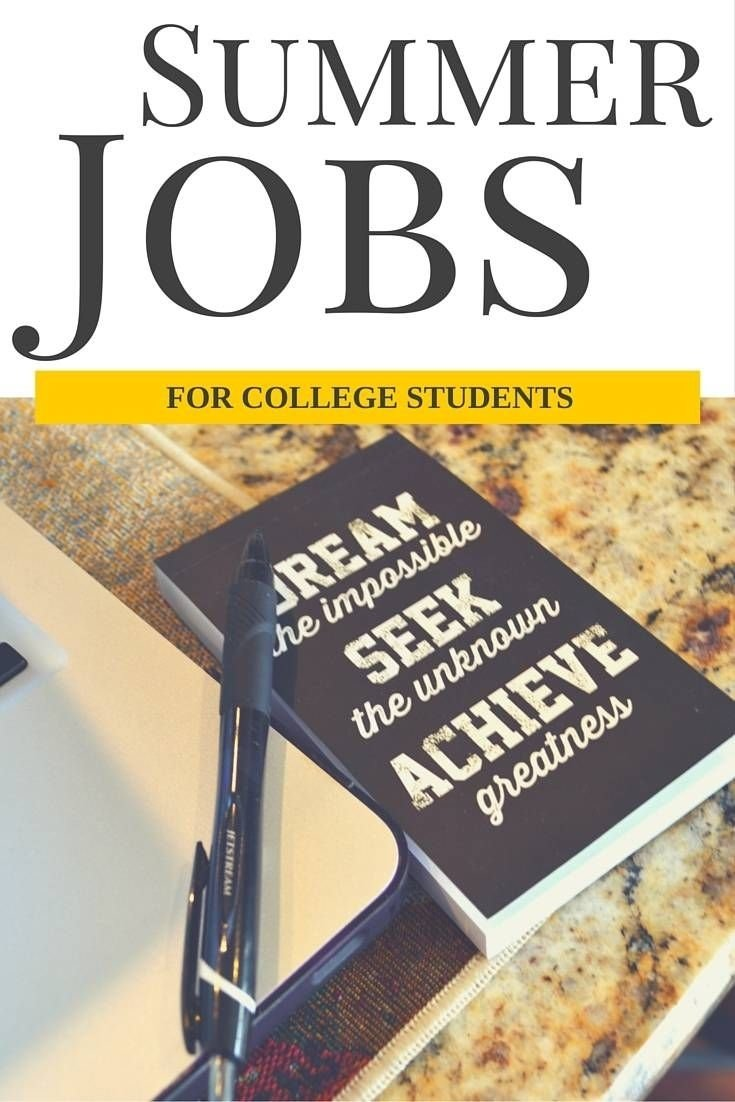 10 Most Popular Summer Job Ideas For College Students summer jobs for college students college students and school hacks