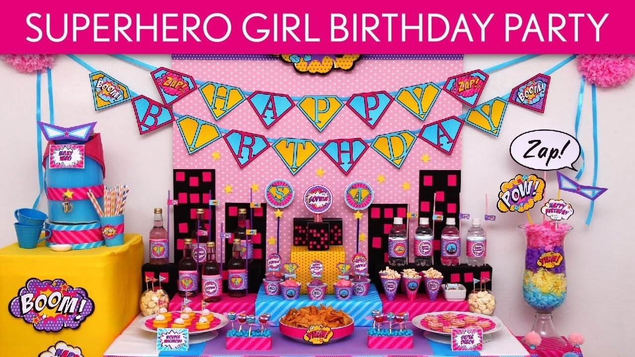 superhero girl birthday party ideas // superhero girl - b77 - youtube