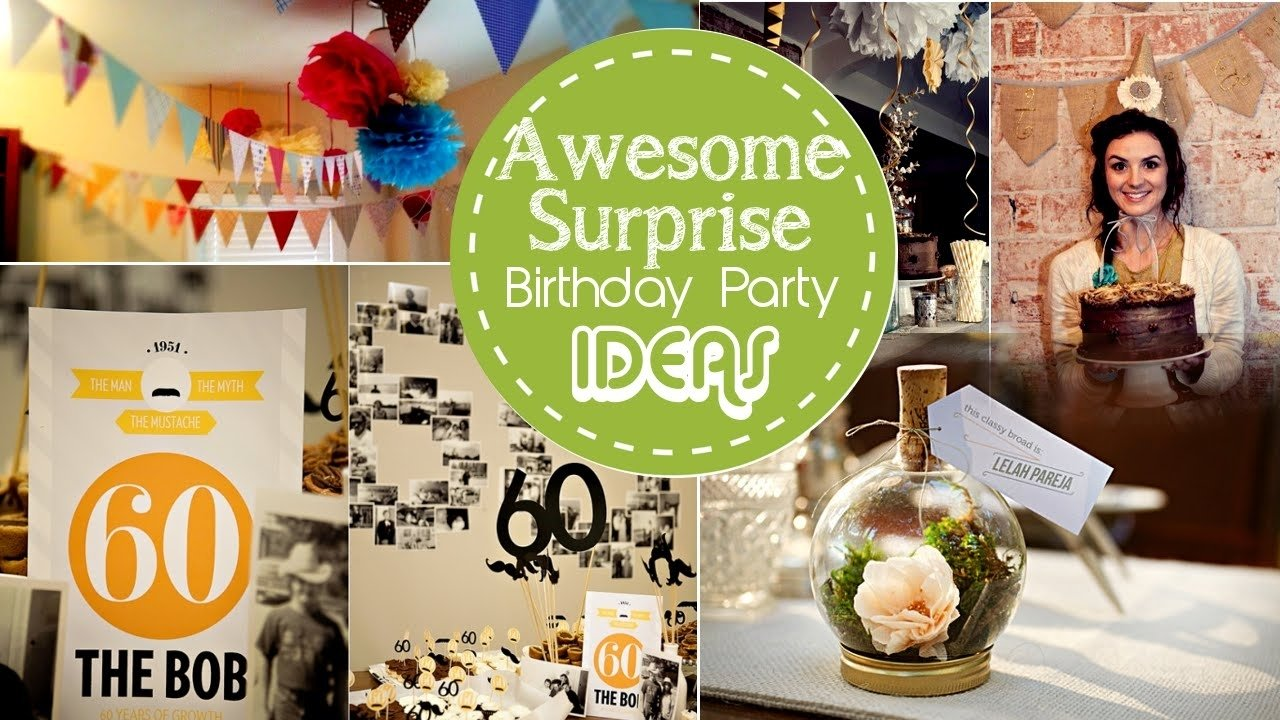 10 Spectacular Ideas For A Surprise Birthday Party surprise birthday party ideas birthday party ideas for teens 2020