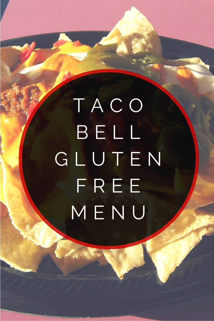 10 Lovable Gluten Free Fast Food Ideas taco bell gluten free menu gluten free menu taco bells and gluten 2020