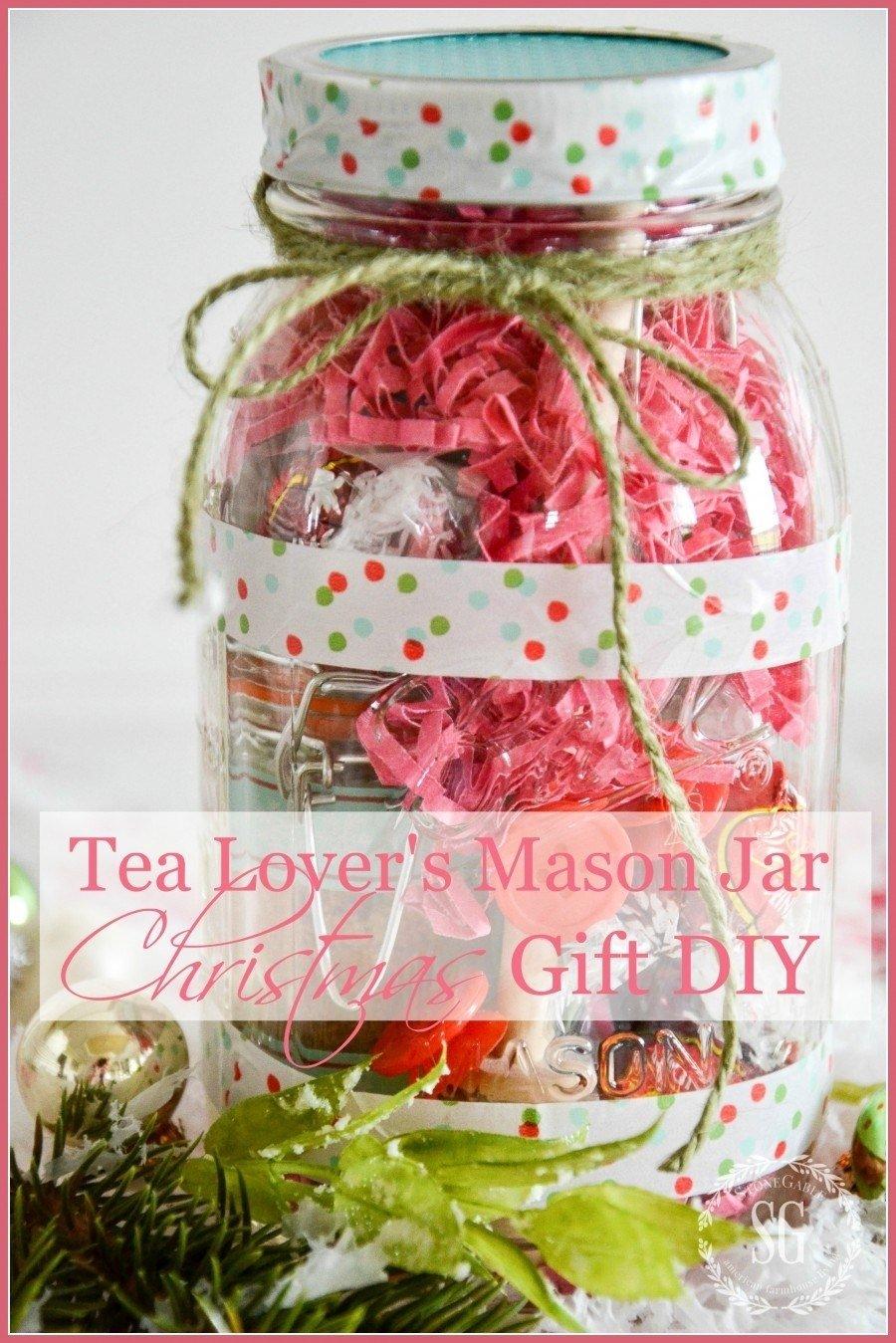 10 Ideal Gift Ideas For Tea Lovers tea lovers mason jar christmas gift idea diy 2020