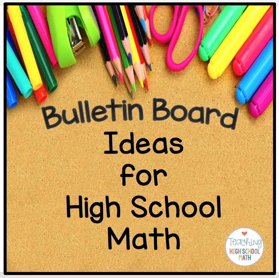 10 Attractive High School Math Bulletin Board Ideas teaching high school math bulletin boards for high school math 2020