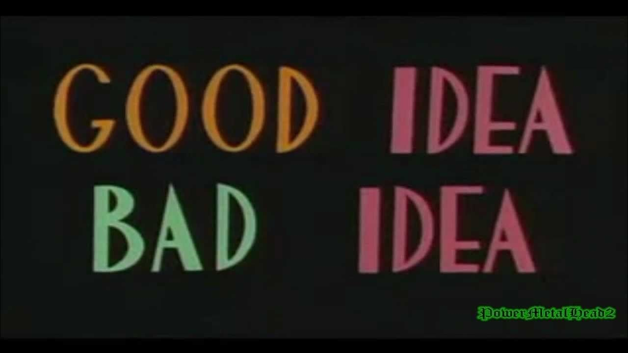 10 Elegant Good Idea Bad Idea Animaniacs tf2 morality check good idea bad idea youtube