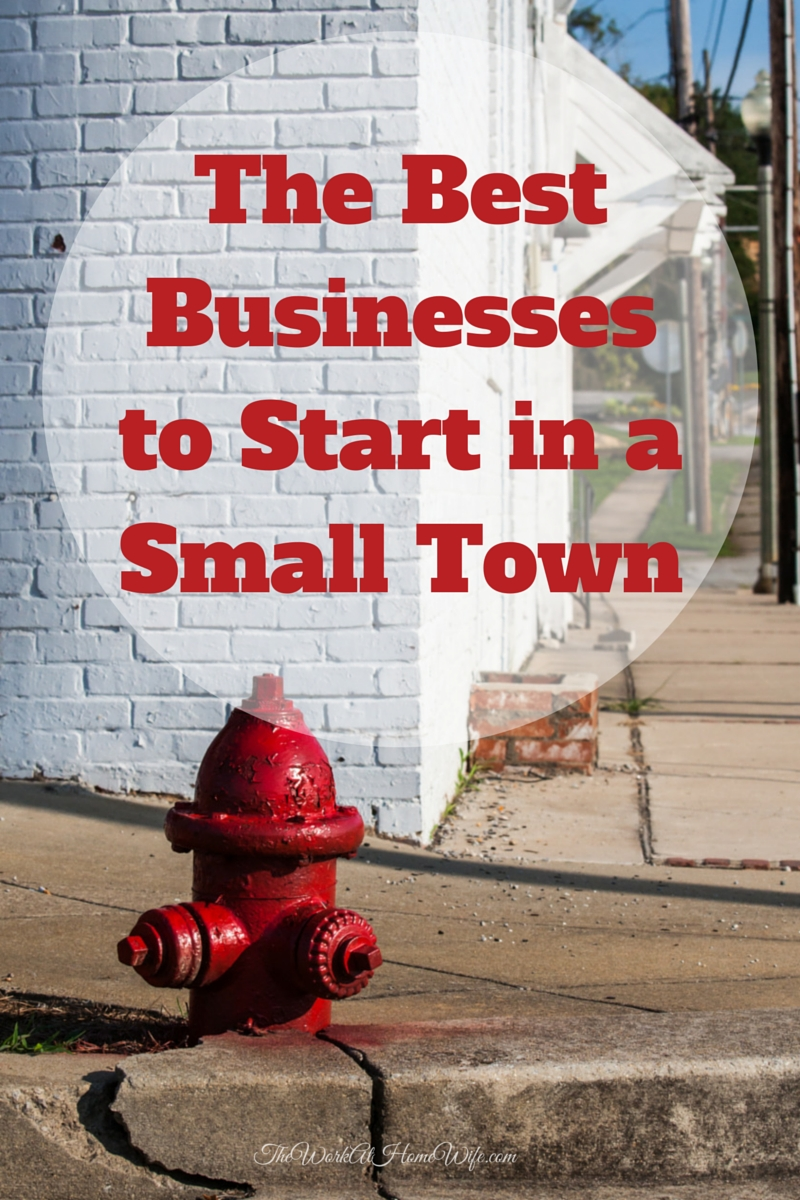 10 Unique Business Ideas For A Small Town the best businesses to start in a small town small towns startups 2020