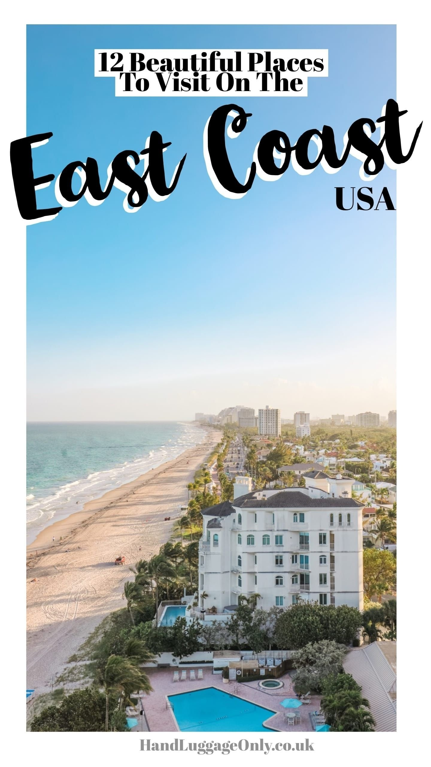 10 Elegant East Coast Summer Vacation Ideas the best ever east coast road trip itinerary east coast road trip 1 2020
