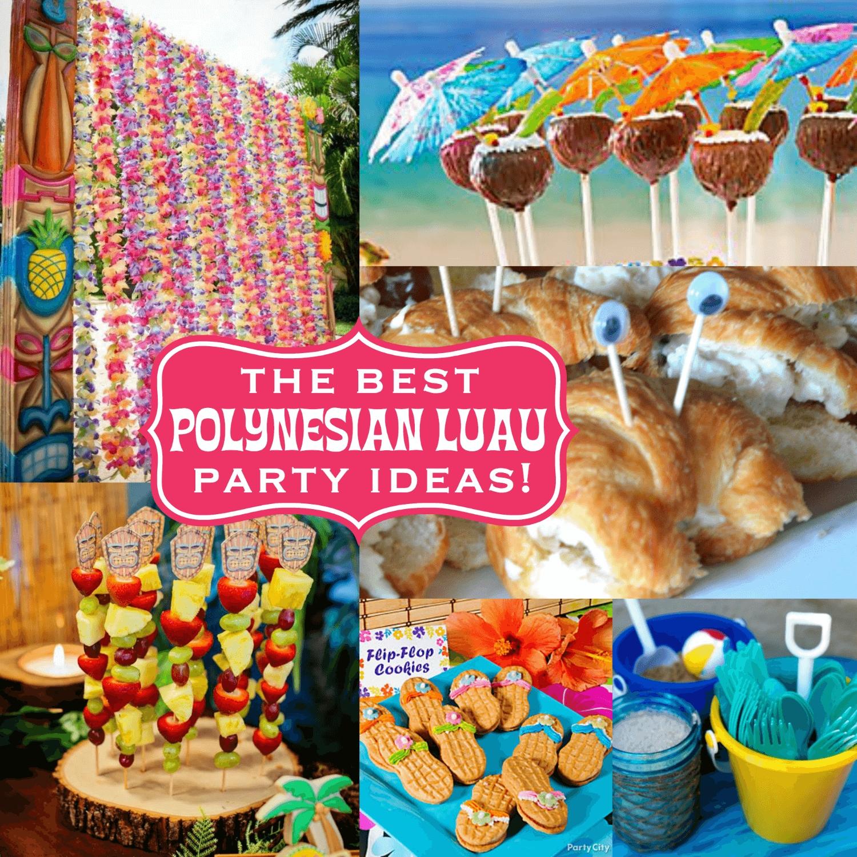 10 Fantastic Luau Party Ideas For Kids the best polynesian luau party ideas for a tiki celebration 2021
