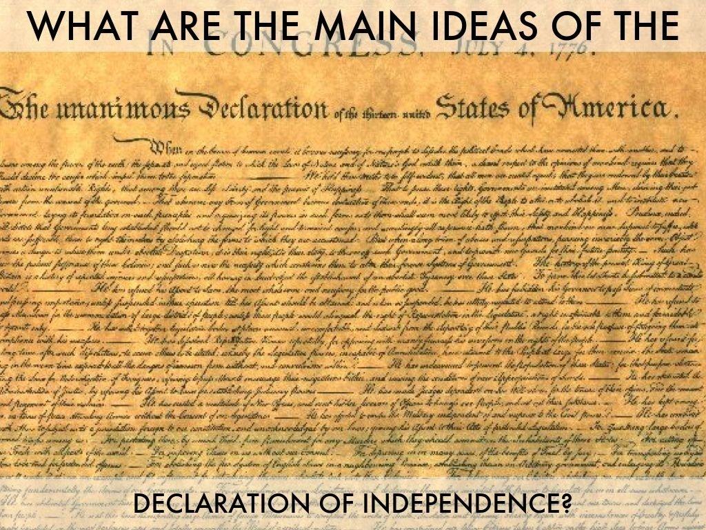 10 Lovable Main Idea Of Declaration Of Independence the declaration of independencelauren walker 5 2020