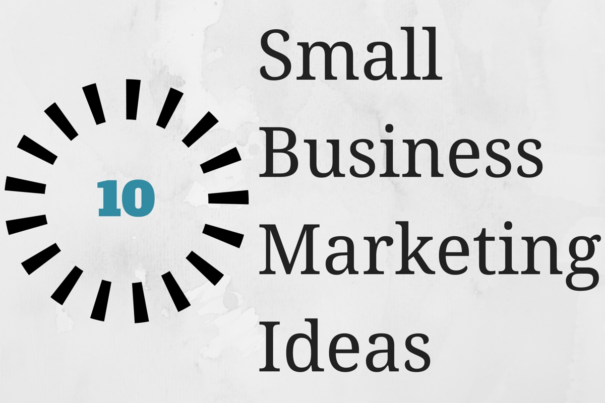 10 Unique Advertising Ideas For Small Business the essential small business marketing toolkit 4 2020