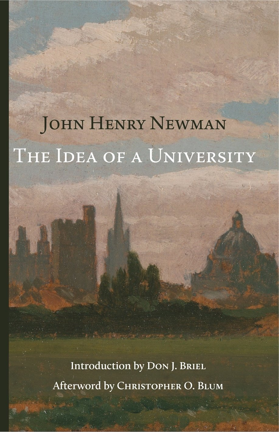 10 Awesome John Henry Newman The Idea Of A University the idea of a university cluny media 1