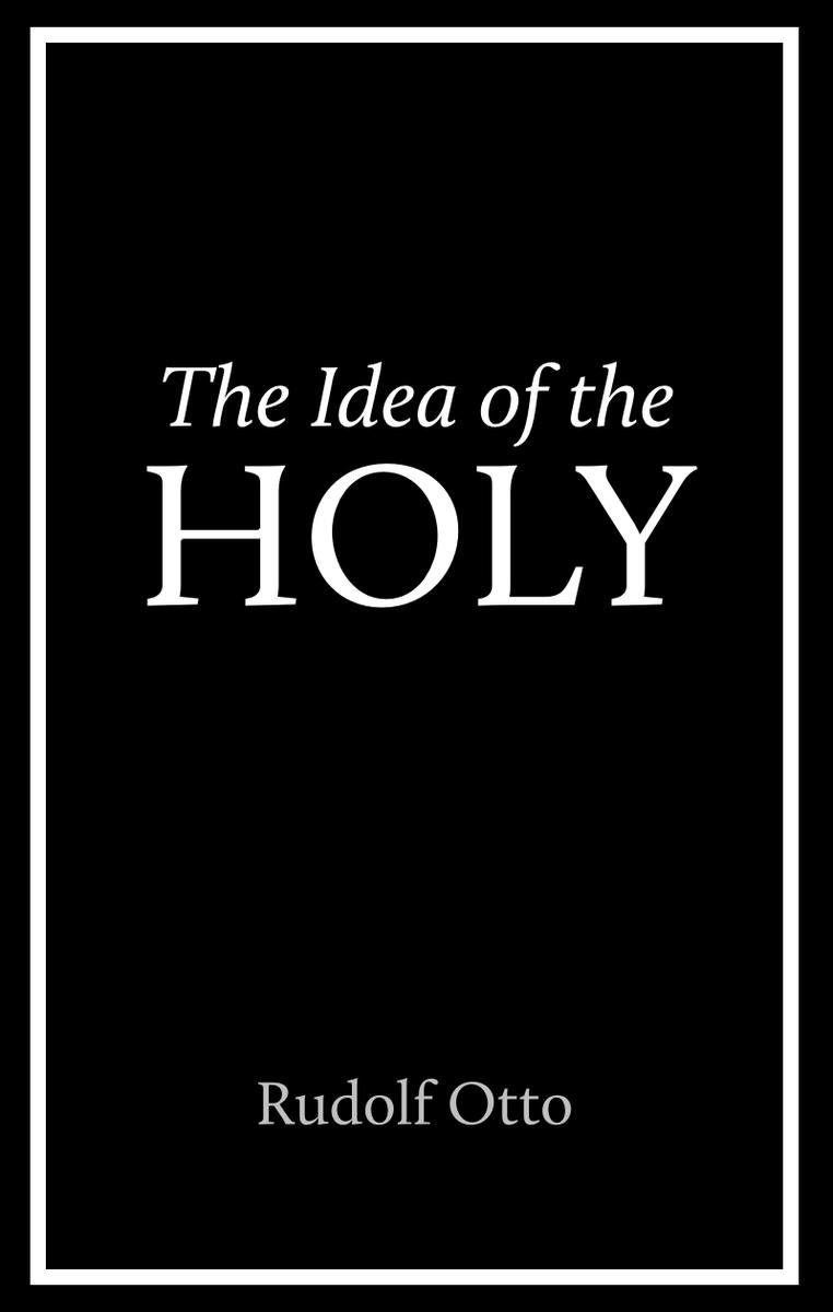 10 Pretty Rudolf Otto The Idea Of The Holy the idea of the holy ebookrudolf otto 1230001944044 rakuten kobo 2020