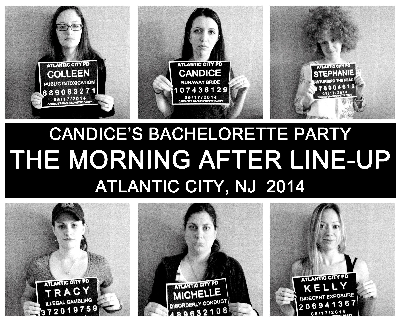 10 Amazing Bachelorette Party Ideas Atlantic City the morning after line up mugshots bachelorette party 1