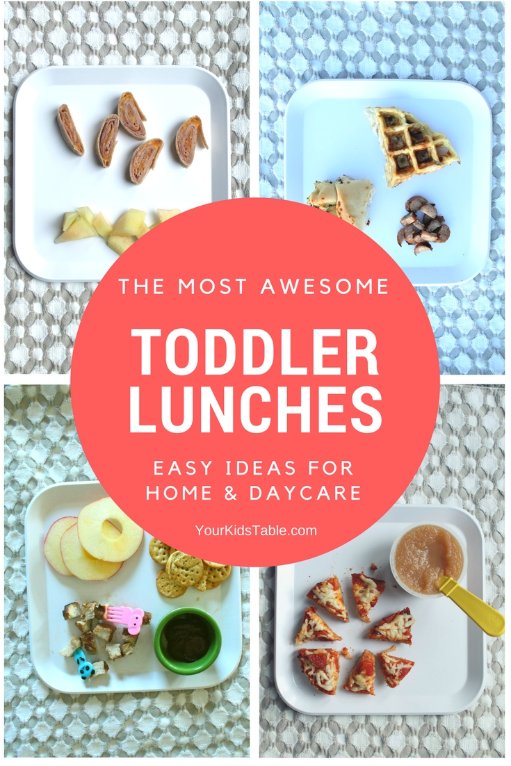 the most awesome toddler lunch ideas you can find! - your kid's table