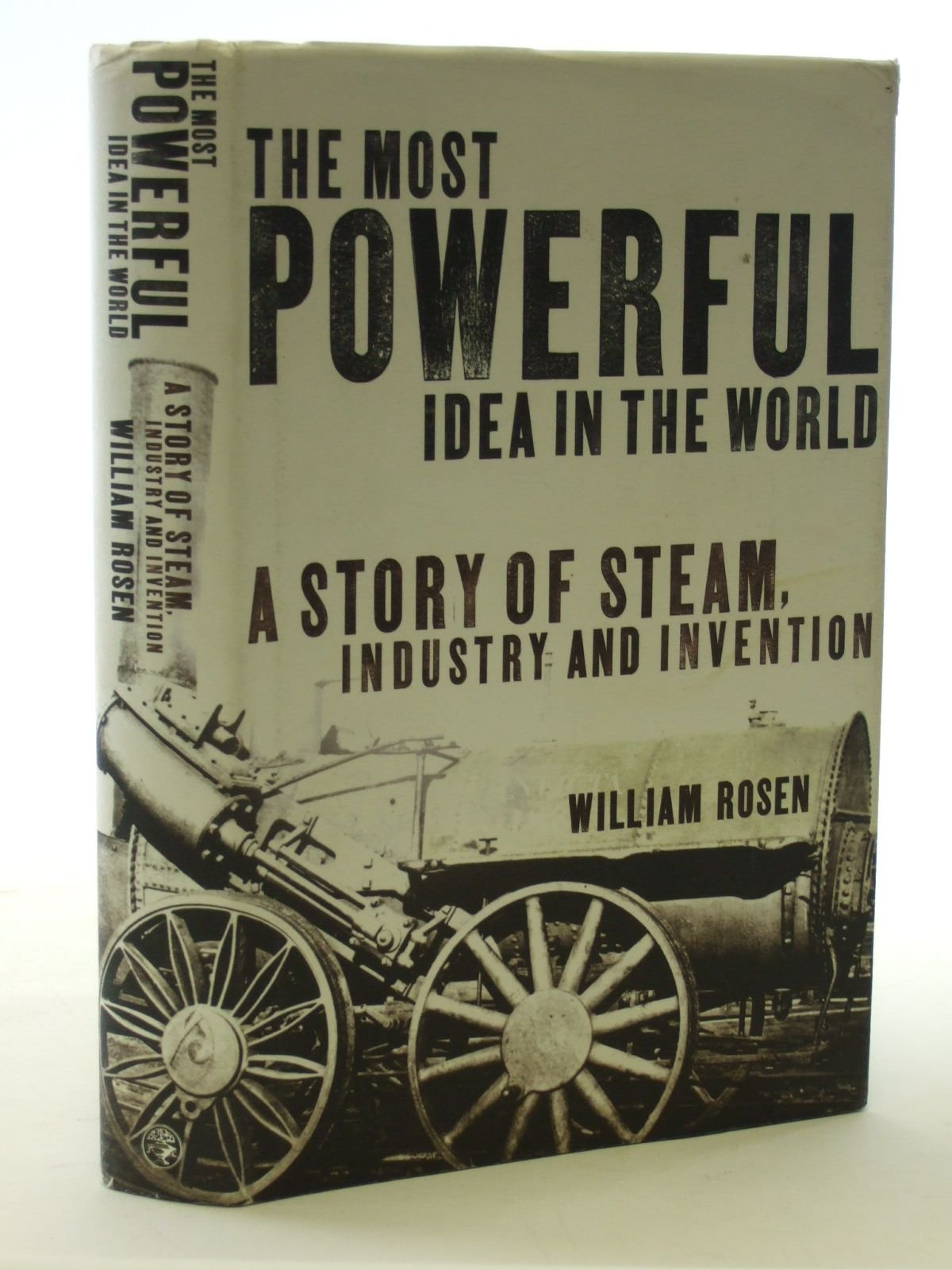 10 Amazing The Most Powerful Idea In The World the most powerful idea in the world a story of steam industry and 2 2021