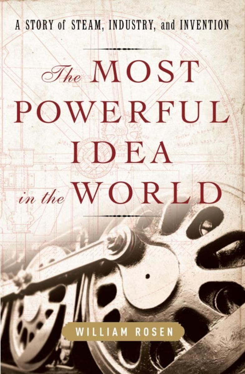 10 Amazing The Most Powerful Idea In The World the most powerful idea in the world ebookwilliam rosen 2021