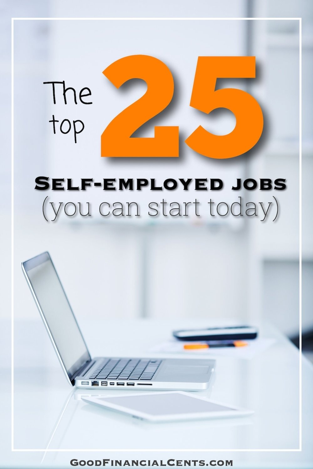 10 Stunning Self Employment Ideas For Men the top 25 best self employed jobs that pay well you can start today 2020