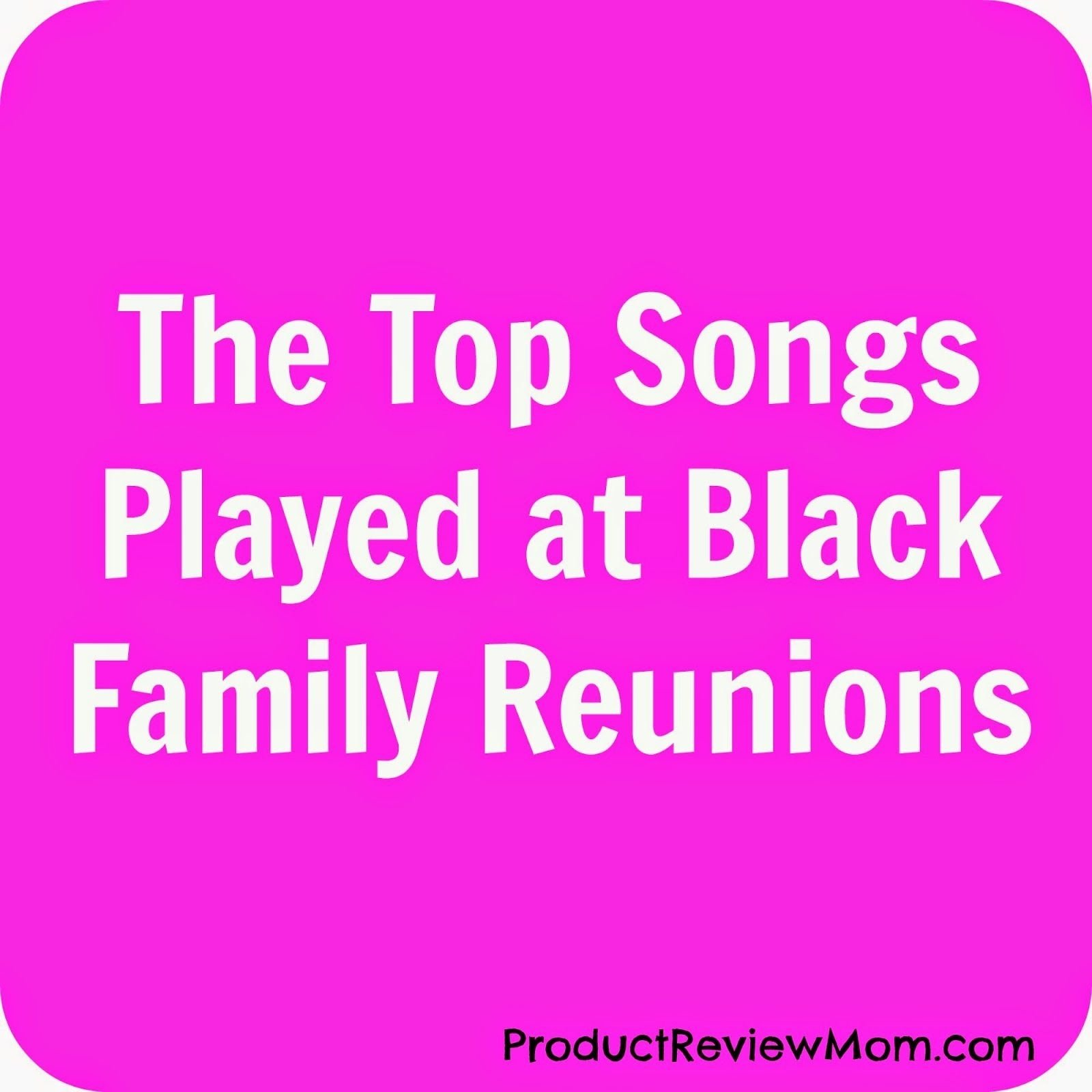 10 Fantastic African American Family Reunion Ideas the top songs played at black family reunions family reunions 2021