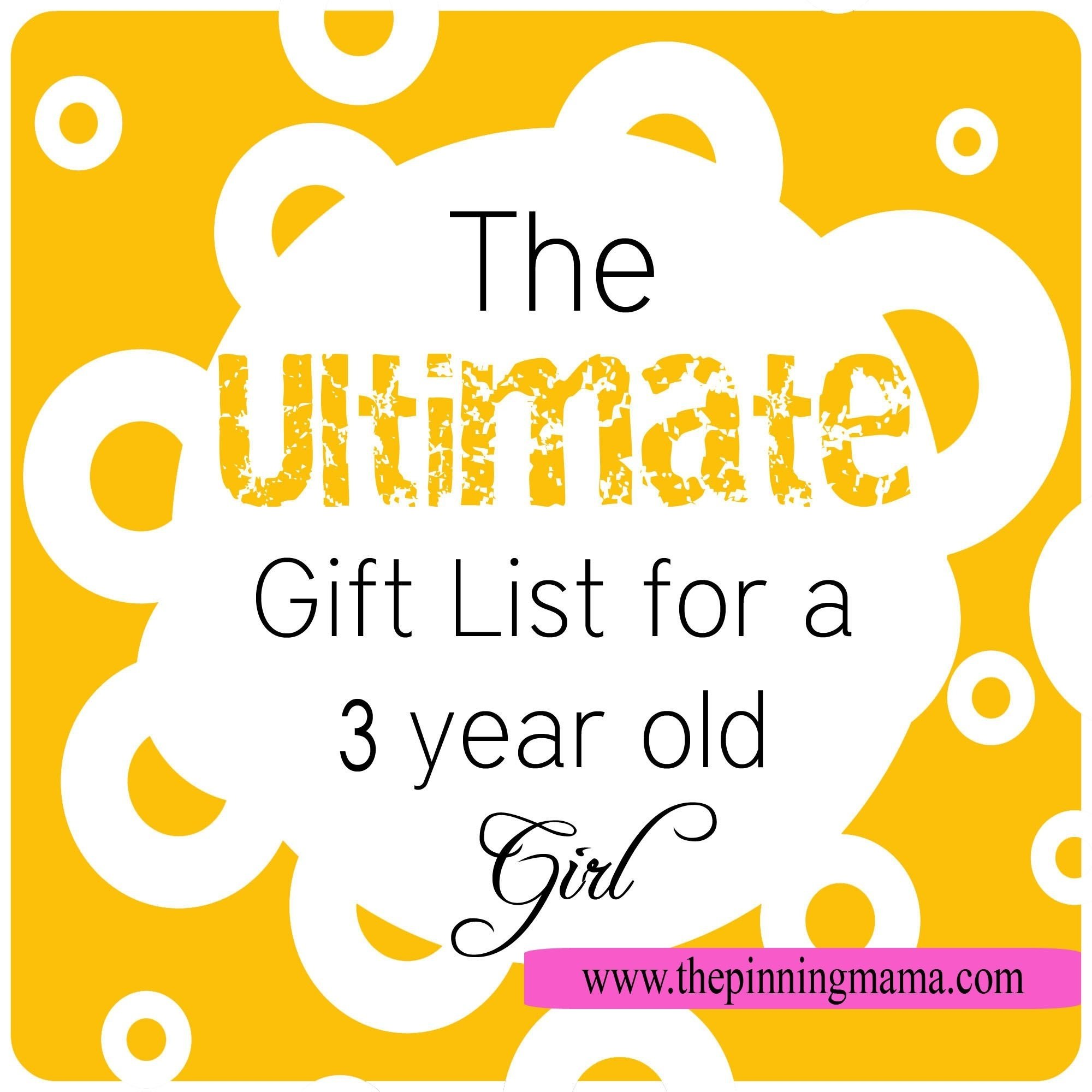 10 Ideal 3 Year Old Girl Gift Ideas the ultimate gift list for a 3 year old girl gift ideas 2020