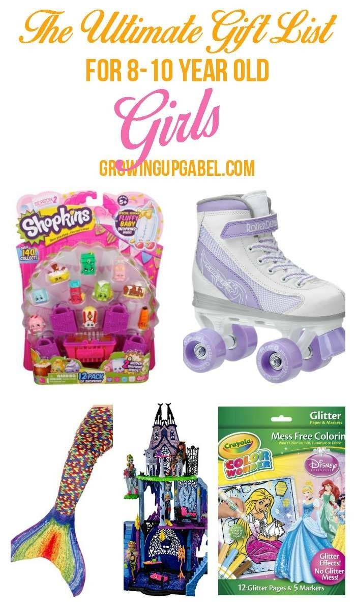 10 Attractive Gift Ideas For 10 Yr Old Girl the ultimate list of top girl gifts for 8 10 year olds 2020