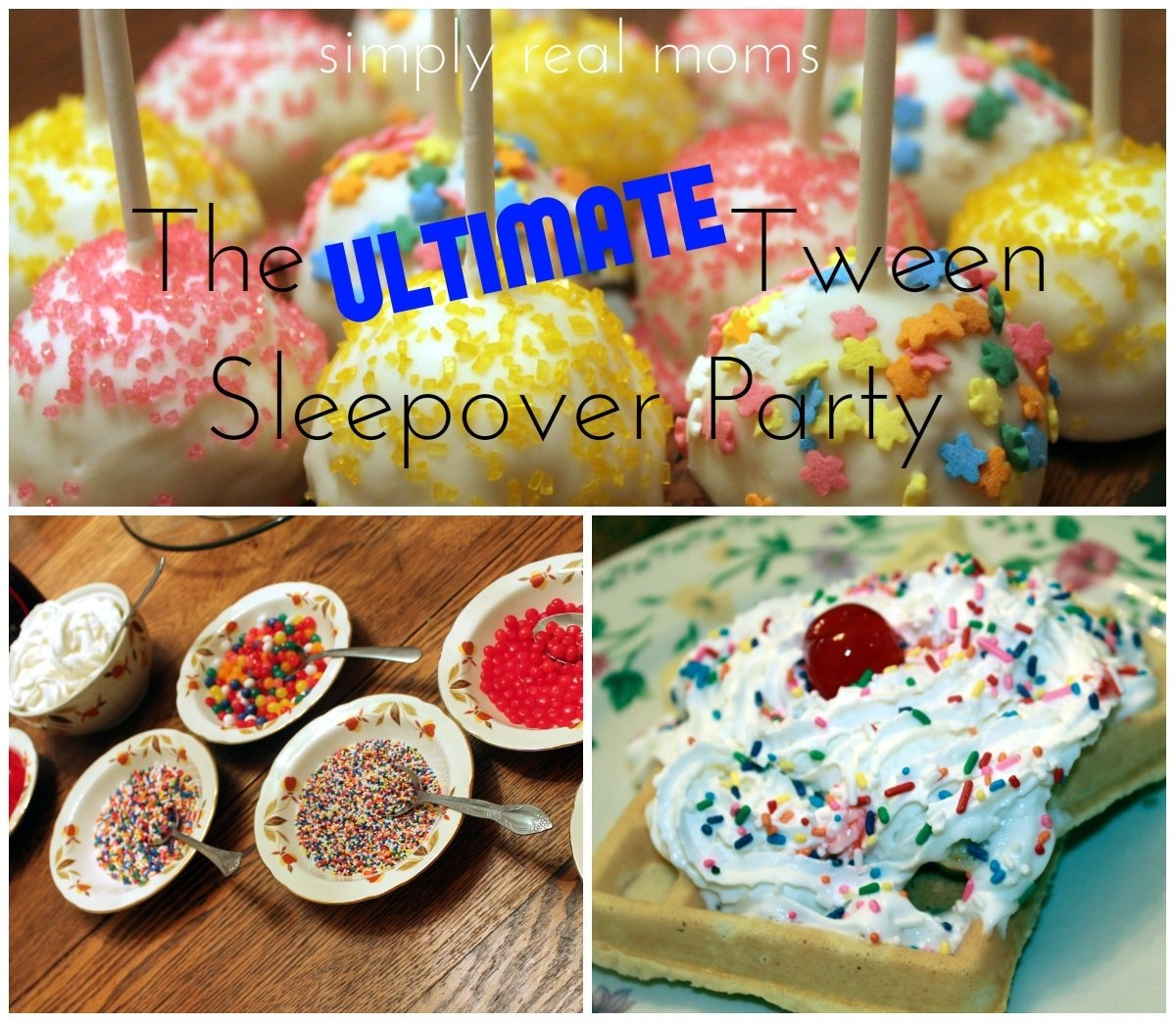 the ultimate tween sleepover party ideas! - simply real moms
