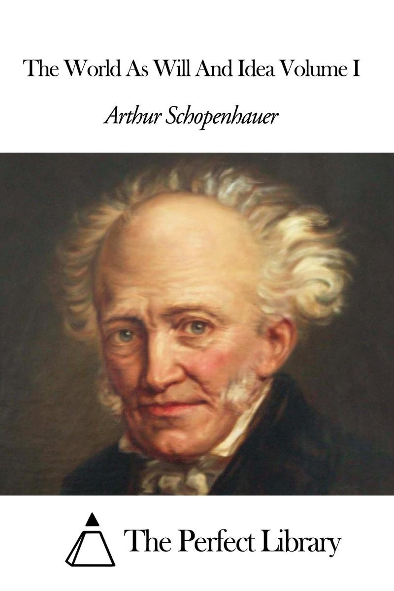 10 Elegant The World As Will And Idea the world as will and idea volume i ebookarthur schopenhauer 2020