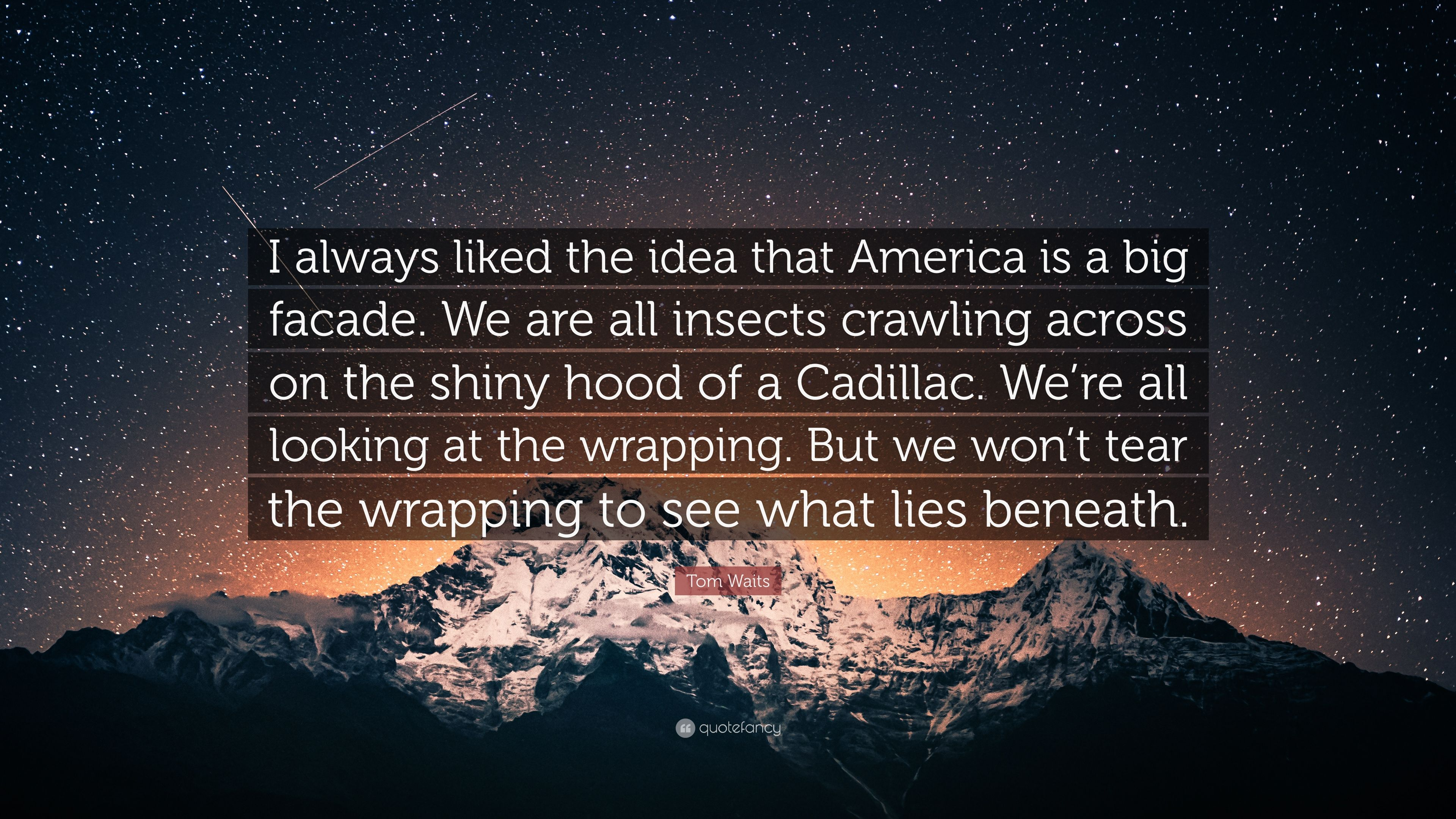 10 Elegant The Idea That Is America tom waits quote i always liked the idea that america is a big 1 2020