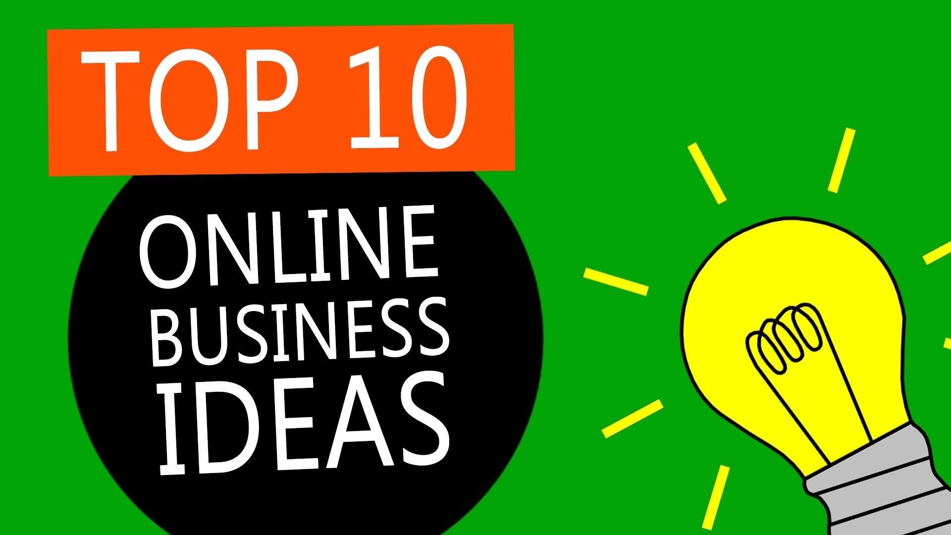 10 Best Good Ideas To Start A Business top 10 best online business ideas to start a small business youtube 10