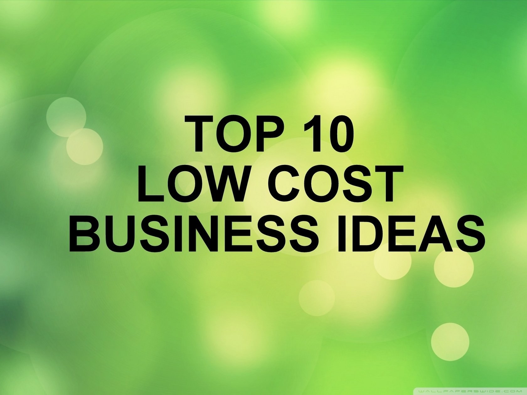 10 Lovable Low Cost Startup Business Ideas top 10 low cost business ideas entreprenoria 2020
